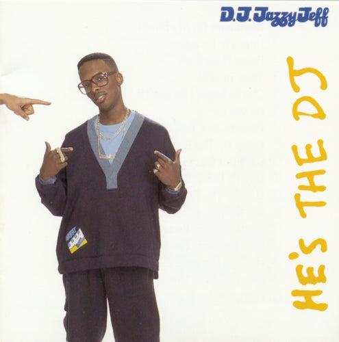 He's The D.J., I'm The Rapper by DJ Jazzy Jeff and the Fresh Prince