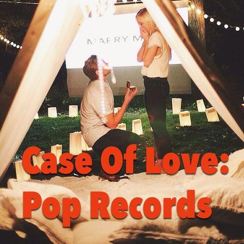 Case Of Love: Pop Records de Various Artists