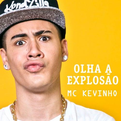 Olha a Explosão de Mc Kevinho