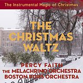 The Christmas Waltz (The Instrumental Magic of Christmas - Original Recordings) by Various Artists