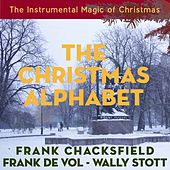 The Christmas Alphabet (The Instrumental Magic of Christmas - Original Recordings) by Various Artists