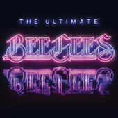 The Ultimate Bee Gees von Bee Gees