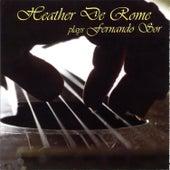 Heather De Rome Plays Fernando Sor by Heather De Rome