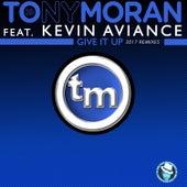 Give It up 2017k Remixes by Tony Moran