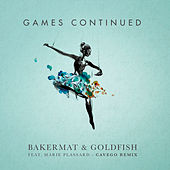 Games Continued (Cavego Remix) by Goldfish