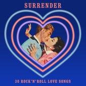 Surrender (30 Rock 'N' Roll Love Songs) von Various Artists