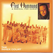 The Inner Court de Fred Hammond