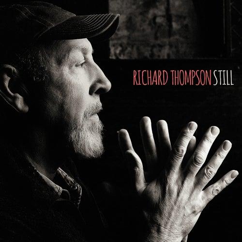 Still (Deluxe Version) by Richard Thompson