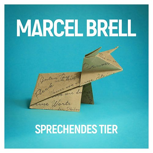 Sprechendes Tier by Marcel Brell