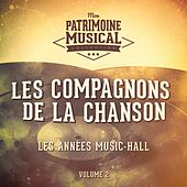 Les années music-hall : Les Compagnons de la chanson, Vol. 2 von Les Compagnons De La Chanson (2)