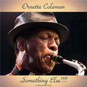 Something Else!!!! (Remastered 2017) von Ornette Coleman