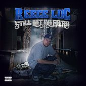 Still wit' da Ra Ra by Reece Loc