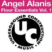 Floor Essentials Vol. 1 E.P. by Angel Alanis