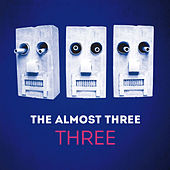 Three von The almost three