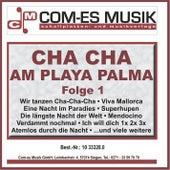 Cha Cha am Playa Palma, Folge 1 von Various Artists