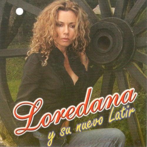 Loredana Y Su Nuevo Latir by Loredana