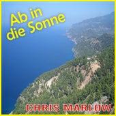 Ab in die Sonne by Chris Marlow