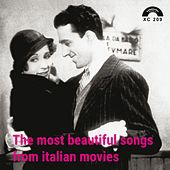 The Most Beautiful Songs From Italian Movies de Various Artists