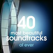 40 Most Beautiful Soundtracks of Ever de Various Artists