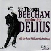 Sir Thomas Beecham Conducting Delius by Royal Philharmonic Orchestra