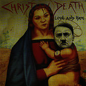 Love And Hate by Christian Death