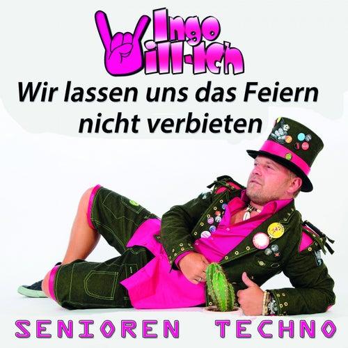 Wir lassen uns das Feiern nicht verbieten (Senioren Techno) von Ingo Willich