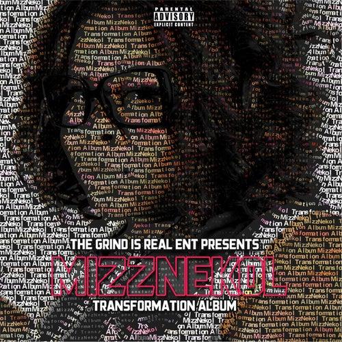 Transformation Album by Mizznekol