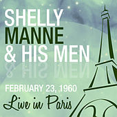 Live in Paris, February 23,1960 by Shelly Manne