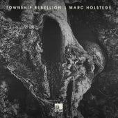 Township Rebellion, Marc Holstege von Various Artists