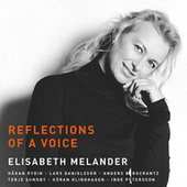 Reflections of a Voice by Elisabeth Melander