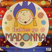 Babies Go Madonna by Sweet Little Band