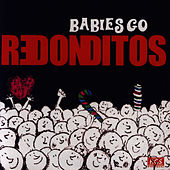 Babies Go Redonditos by Sweet Little Band