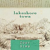 Lakeshore Town by Zoot Sims