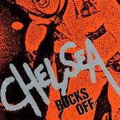 Rocks Off by Chelsea