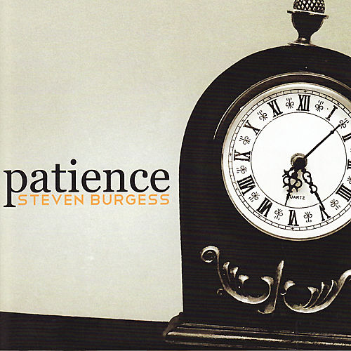 Patience by Steven Burgess