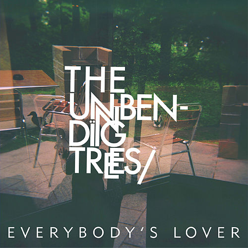 Everybody's Lover EP by The Unbending Trees