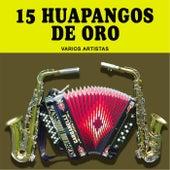 15 Huapangos de Oro de Various Artists
