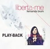 Liberta-me - Playback von Fernanda Brum