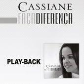 Faça Diferença - Playback by Cassiane