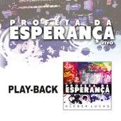 Profeta da Esperança - Playback de Kleber Lucas