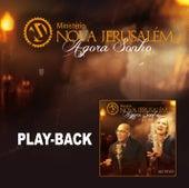 Agora Sonho - Playback de Ministério Nova Jerusalém
