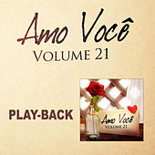 Amo Você Vol.21 - Playback de Various Artists