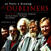 30 Years A Greying von Dubliners