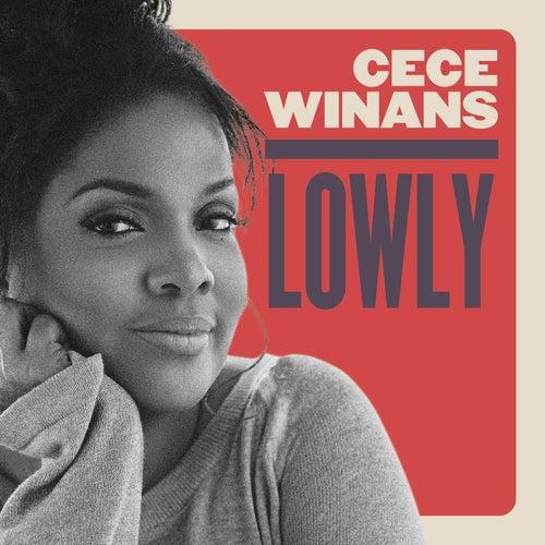 Lowly by Cece Winans