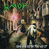 Somewhere in the West by Amok