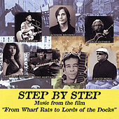 Step By Step: Music From the Film From Wharf Rats to Lords of the Docks de Various Artists