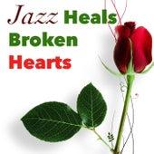 Jazz Heals Broken Hearts von Various Artists