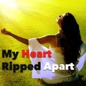 My Heart Ripped Apart de Various Artists