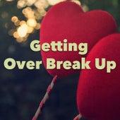 Getting Over Break Up de Various Artists