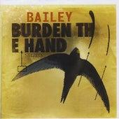 Burden the Hand by Bailey